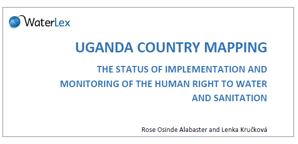 The Status of Implementation and Monitoring of the Human Right to Water and Sanitation in Uganda